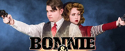 BONNIE & CLYDE: THE MUSICAL Opens Friday at Buck Creek Playhouse