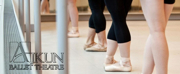 Ajkun Ballet Theatre Now Accepting Auditions for SUMMER INTENSIVE