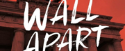 Tickets on Sale for New Rock Musical A WALL APART at NYMF