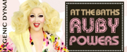 Ruby Powers to Present Drag Homage to Bette Midler in 'AT THE BATHS'