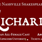 Nashville Shakespeare Festival and Lipscomb University to Stage All-Female RICHARD II