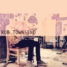 Rob Townsend Announces Debut Solo LP + New Track w/ OUT