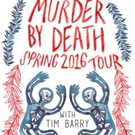 Murder By Death with Tim Barry to Play the Fox Theatre, 3/29