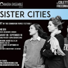 Edinburgh Fest Hit SISTER CITIES to Make Chicago Premiere with Chimera Ensemble