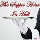 BWW Review: THE SUPPER HOUR IN HELL at the Overtime