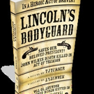 LINCOLN'S BODYGUARD Now Available in Trade Paper