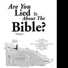 Leif Werner Asks ARE YOU LIED TO ABOUT THE BIBLE: VOLUME 1