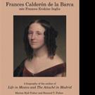 New Biography Remembers Life of 'Frances Calderón de la Barca'