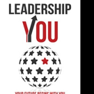 Dr. John Shufeldt to Publish LEADERSHIP YOU