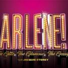 ARLENE! to Open at Edinburgh Festival Fringe Ahead of National Tour