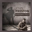 Singer John Preston Releases New Song 'Superman Falls' to Benefit Valkyrie Initiative