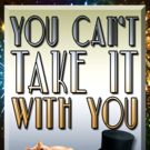 Classic Comedy YOU CAN'T TAKE IT WITH YOU Coming to Pacific Conservatory Theatre