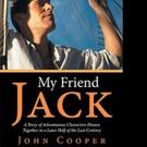 John Cooper Releases MY FRIEND JACK