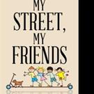E. Davis-Banks Pens MY STREET, MY FRIENDS