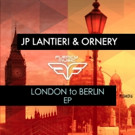 JP Lantieri and Ornery Unleash 'London To Berlin'