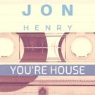 Jon Henry Releases Debut Album TELL ME