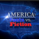 American Heroes Channel to Present AMERICA: FACTS VS. FICTION Marathon, 9/5