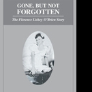 Beverly Lishey Stelly Releases GONE, BUT NOT FORGOTTEN