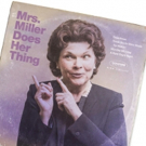 Save 20% to James Lapine's MRS. MILLER DOES HER THING starring Debra Monk, Boyd Gaines in Washington DC