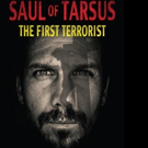 SAUL OF TARSUS: THE FIRST TERRORIST is Released