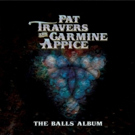 Rock Duo Pat Travers & Carmine Appice Reissue Full-Length Collaboration; Release New Video