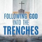 'Following God into the Trenches' is Released