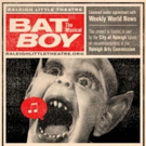 Raleigh Little Theatre to Stage BAT BOY: THE MUSICAL This Summer