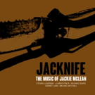 New CD 'The Music of Jackie McLean' to Be Released by Primary Records 4/22