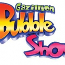 GAZILLION BUBBLE SHOW Kicks Off 10th Year in NYC