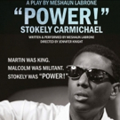 POWER! STOKELY CARMICHAEL at New York Fringe this August