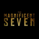 THE MAGNIFICENT SEVEN Original Motion Picture Soundtrack Out Today