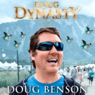 Comedy Dynamics Releases DOUG BENSON: DOUG DYNASTY, Today