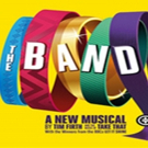 THE BAND Makes its Scottish Premiere at King's Theatre Glasgow