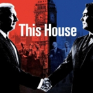 James Graham's Political Drama THIS HOUSE to Close This Month at the Garrick
