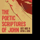 Michael D. Wester Pens 'The Poetic Scriptures of John: God's Word in Rhythm & Rhyme'