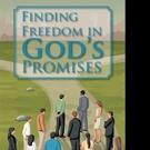 Beth Gable Hicks Shares FINDING FREEDOM IN GOD'S PROMISES