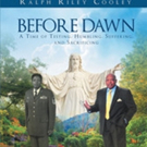 Author Ralph Riley Cooley Shares BEFORE DAWN