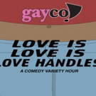 GayCo Takes Hold of the Heteronormative Suburbs in LOVE IS LOVE IS LOVE HANDLES