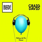 Blonde and Craig David Release 'Nothing Like This' Remix EP