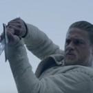 VIDEO: Final Trailer for KING ARTHUR: LEGEND OF THE SWORD Has Arrived!