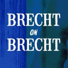 BRECHT ON BRECHT to Celebrate the Legendary Dramatist at New Repertory Theatre