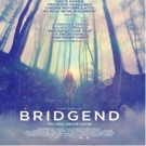 Jeppe Ronde's Intense Thriller BRIDGEND to Open in NYC This May