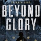 James Cameron & Jon Landau to Executive Produce Film Version of Stephen Lang's BEYOND GLORY