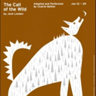 THE CALL OF THE WILD Continues at Theatre Project