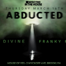 Defected to Present ABDUCTED Sci-Fi Fi Party with Sam Divine and Franky Rizardo at House of Yes