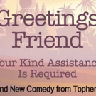 Playwright Topher Payne Talks GREETINGS FRIEND YOUR KIND ASSISTANCE IS REQUIRED at Georgia Ensemble Theatre