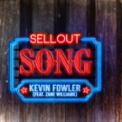 Kevin Fowler Sells Out with New Single 'Sellout Song'