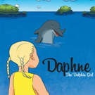 Mary Anna Rust Releases DAPHNE THE DOLPHIN GIRL