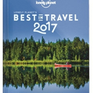 Lonely Planet Releases BEST IN TRAVEL 2017
