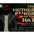 T. Schreiber Theatre Presents New York Revival of THE MOTHERF**KER WITH THE HAT